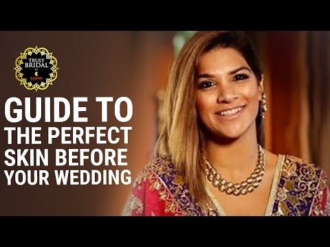 Bridal Beauty Guide| Tips To Get Glowing Skin Before | Bridal Wedding Look