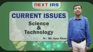 Current Issues Series- Science and Technology for UPSC Mains 2017