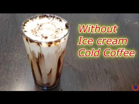 આઈસ ક્રીમ વગર કોલ્ડ કોફી બનાવની રીત ||Without Ice Cream Cold Coffee in Gujarati