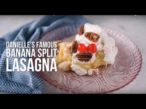 Danielle's Famous Banana Split Lasagna