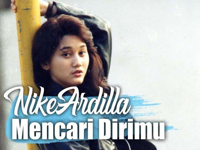 Download NIKE ARDILLA - MENCARI DIRIMU (LIRIK) MP3 Gratis