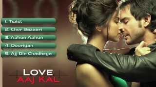 Love Aaj Kal - Full Songs - Jukebox 1  Saif Ali Khan & Deepika Padukone