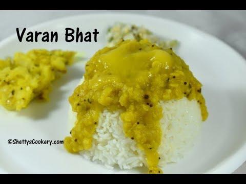 Varan bhat recipe   Maharashtrian Varan bhat