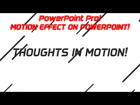How to Create a Motion Effect Animation on  PowerPoint | Microsoft PowerPoint Pro Video Tutorial