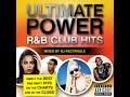 Dj Rectangle Ultimate Power Randb Club Hits Full Mixtape