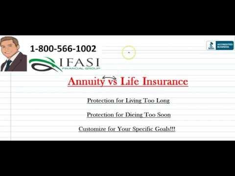 Annuity vs Life Insurance - Annuities vs Life Insurance