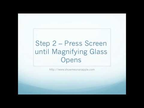 How to use the Magnifying Glass on your iPad
