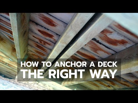 How to Anchor a Deck to Right Way