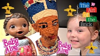 BABY ALIVE goes on a LEGO ADVENTURE!  The Lilly and Mommy show! The Art of the Brick review