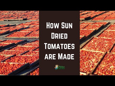 How Sun Dried Tomatoes are Made