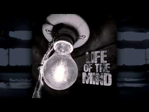 Life Of The Mind - Future Focus