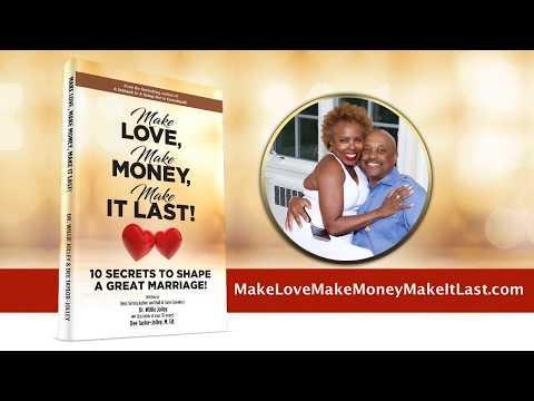 Make Love, Make Money, Make It Last! - Book Trailer