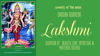 Goddess of the Week ~ Lakshmi | Health, Wealth \u0026 Prosperity