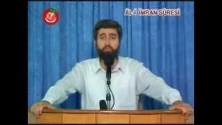 Al-i İmrân Suresi Tefsiri | Ayet 193-195 | Alparslan KUYTUL Hocaefendi | 14 Temmuz  2006