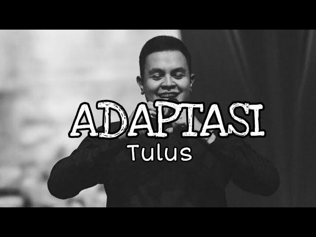 Download Adaptasi — Tulus ( Official Lyric ) MP3 Gratis