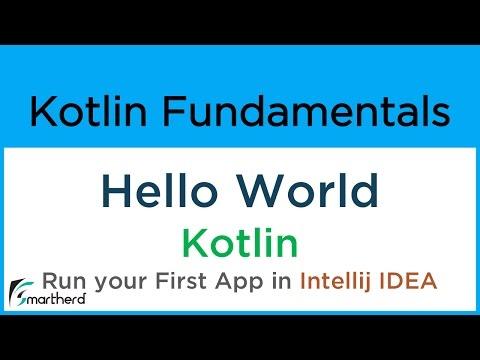 #2 Kotlin Hello World: Write your first code in Kotlin and Run it in INTELLIJ IDEA