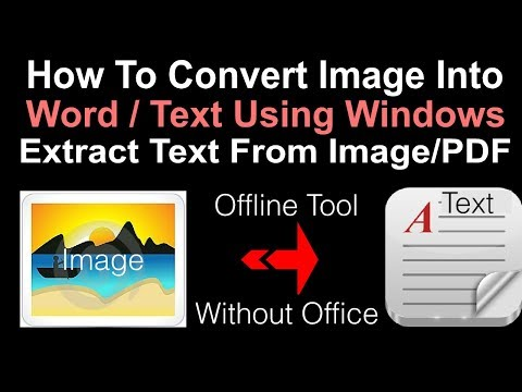 How To Extract Text Form Image or PDF Offline Without Office - Convert Image into Text/Word Document