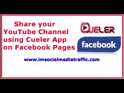 Share your YouTube Channel using Cueler App on Facebook Pages