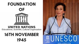 UNESCO - Formation and History - 16th November 1945 - On This Day