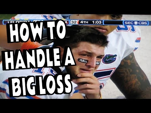 HOW TO HANDLE LOSING A BIG GAME (Tutorial)
