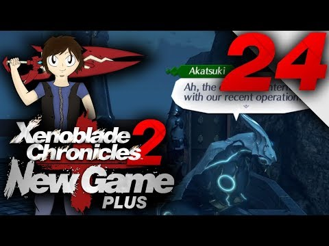 Let's Play: Xenoblade Chronicles 2 [New Game Plus] - Part 24