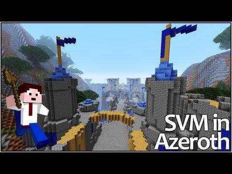 Stormwind Bound - Episode 6 (SVM in Azeroth)