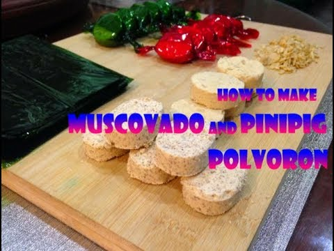 HOW TO MAKE MUSCOVADO AND PINIPIG POLVORON [HD]
