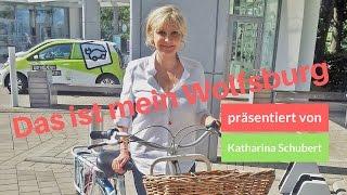 Das ist mein Wolfsburg mit Katharina Schubert