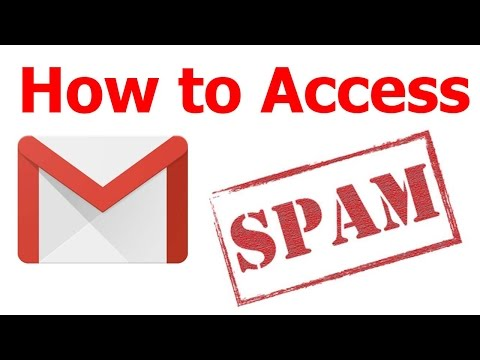 How to Access all your Spam Email from GMail