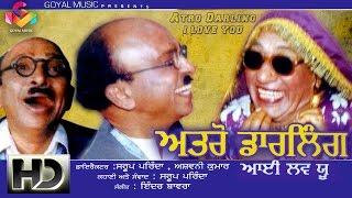 Atro Darling I Love You - Atro - Full Punjabi Comedy