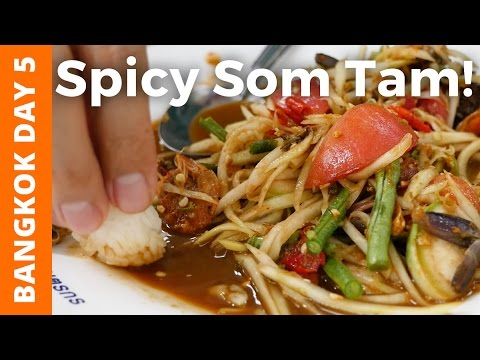 Fiery Papaya Salad at Or Tor Kor Market (ตลาด อตก) - Bangkok Day 5