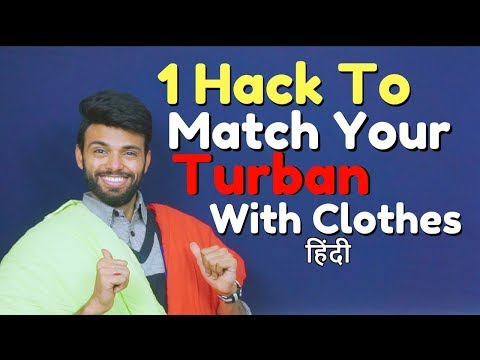 1 Hack to Match Your Turban With Clothes | Be Ghent | Rishi Arora