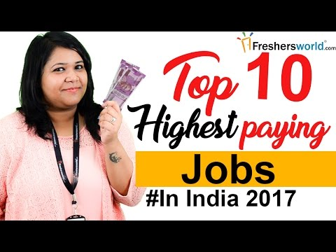 Top 10 Highest Paying jobs in India – Departments, Profiles, Salaries, Government jobs, Private jobs
