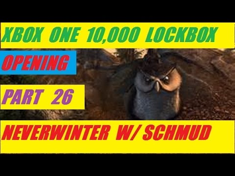 Xbox One 10,000 Lock Box Open Day 26  Neverwinter With Schmudthedarth