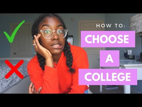 How to: choose the RIGHT college for YOU!
