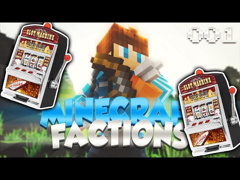 Minecraft Factions: GOING GAMBLING! (Episode 1)