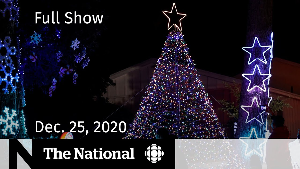 CBC News: The National | Christmas messages of hope, courage and sacrifice | Dec. 25, 2020