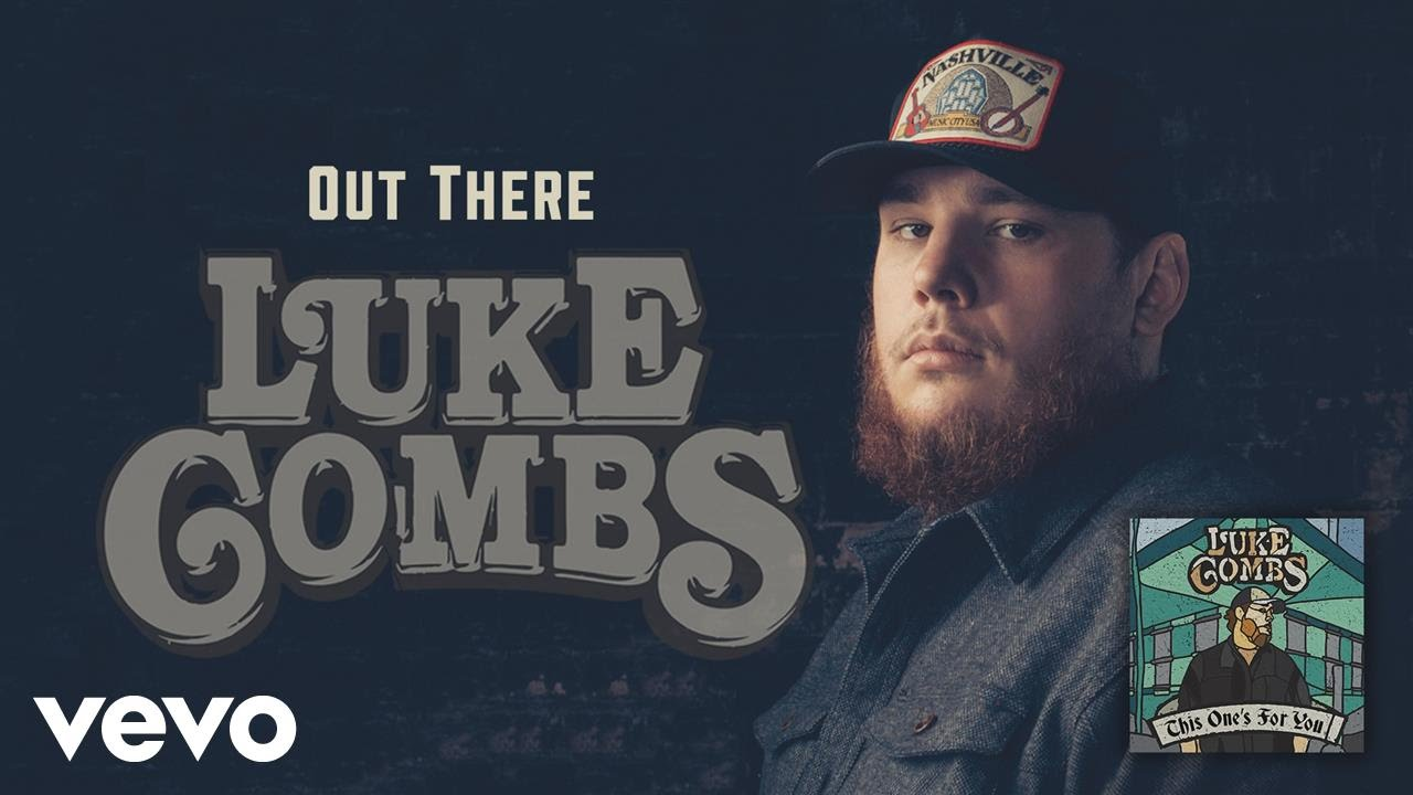 Luke Combs - Out There