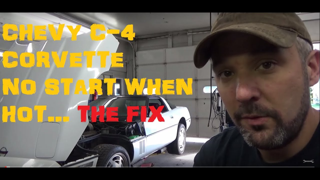 Chevy Corvette - No Start When Hot (The Fix)