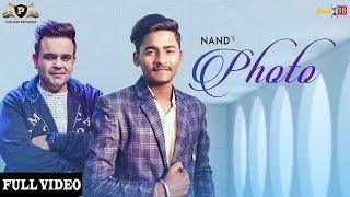 Photo (Full Video) - Nand   Sachin Ahuja   Latest Punjabi Songs 2019   Panjabi Recordz
