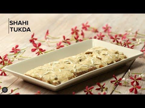 Shahi Tukda Recipe | Royal Cuisine | Make the best Shahi Tukra at Home