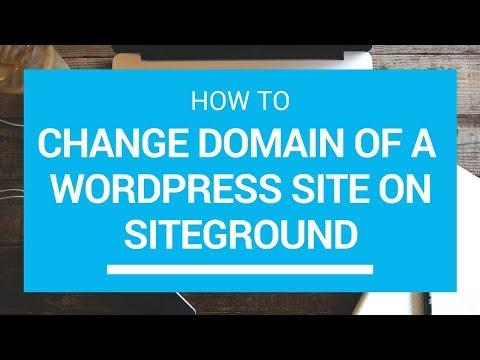 How To Change WordPress Domain Name - Move WordPress To New Domain - Siteground Softaculous