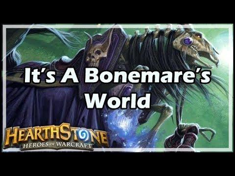 [Hearthstone] It's A Bonemare's World