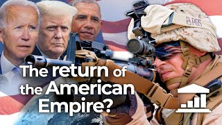 The RETURN of the AMERICAN EMPIRE? The END of AMERICA FIRST - VisualPolitik EN