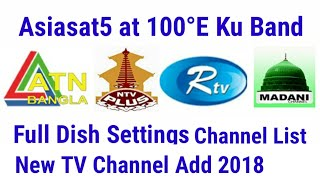 Asiasat5 at 100°E Ku Band New TV Channel Started 2018, Dish