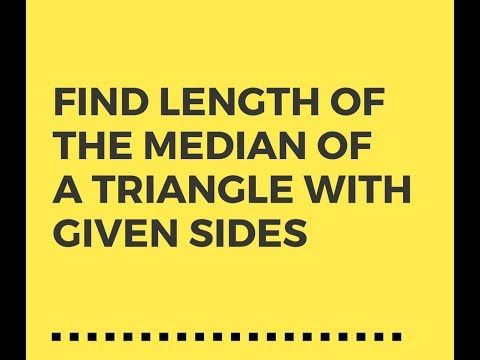 How to Find The Length of Median in a Triangle with Given Sides