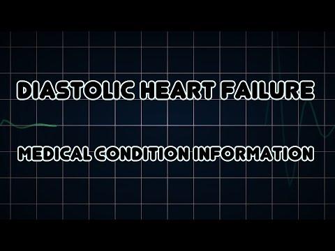 Diastolic heart failure (Medical Condition)