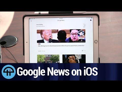 The New Google News on iOS