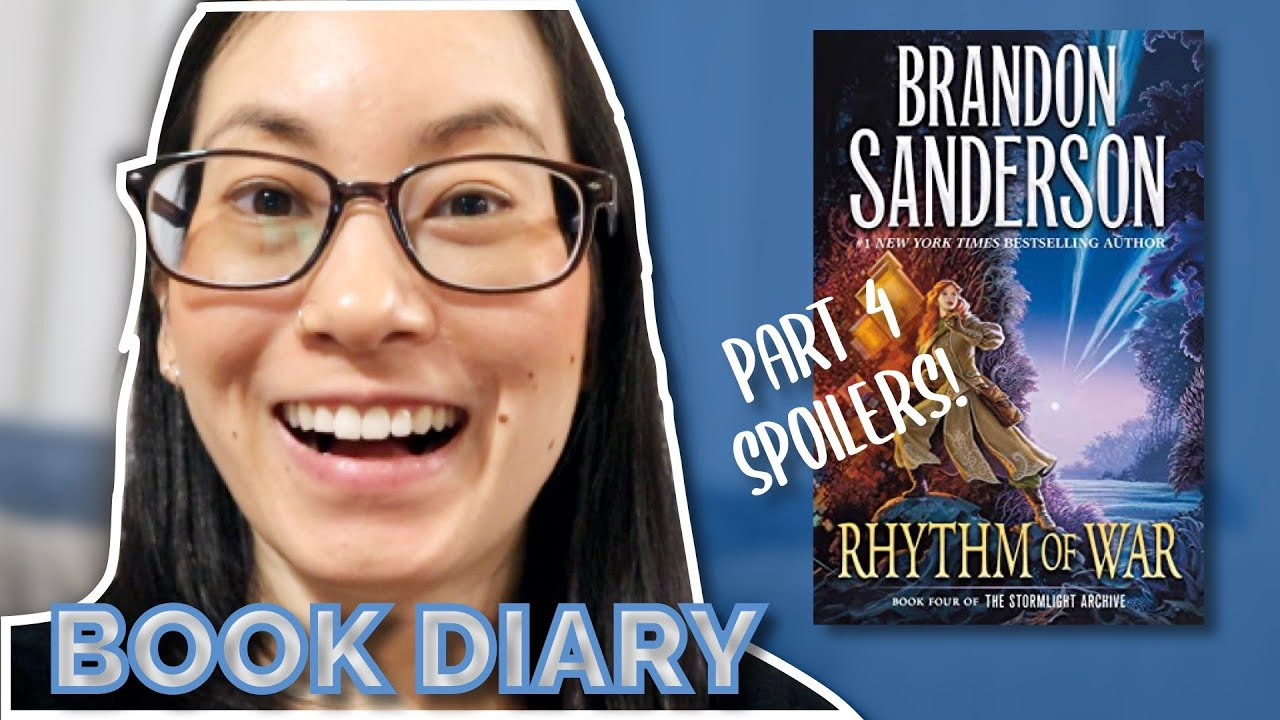Rhythm of War Part 4 Reading Vlog Book Diary