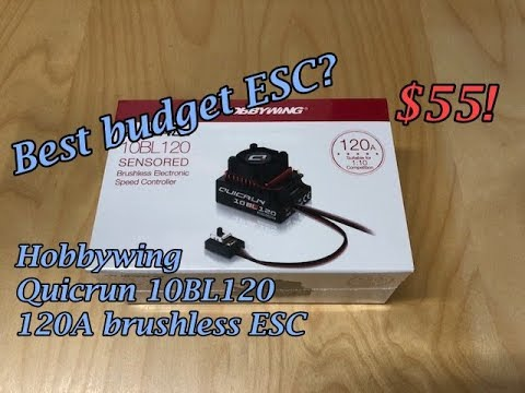 Best budget RC brushless ESC?  Hobbywing Quicrun 10BL120 overview